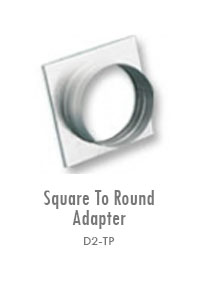 Square To Round Adapter 2, Manufacturing, Sunshades, Grilles, Diffusers, Flexible Air Duct, Ceiling Diffusers, Supply Air Grilles, Louvers, Jet Diffusers, Floor Diffusers